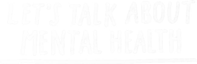 Let's Talk About Mental Health - logo
